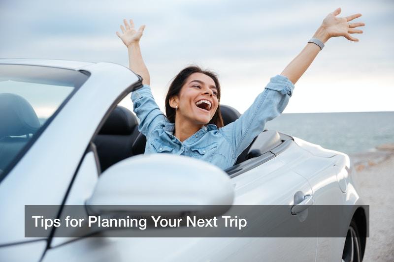 Tips for Planning your Trip